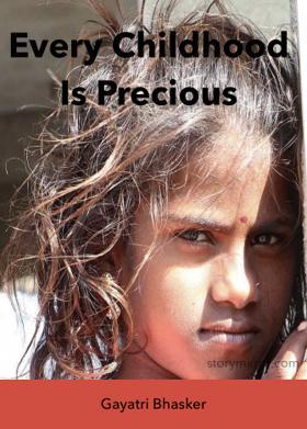 Every Childhood Is Precious