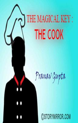 The Magical Key : The Cook