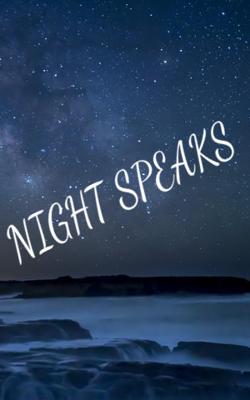 Night Speaks