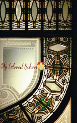 My Beloved School