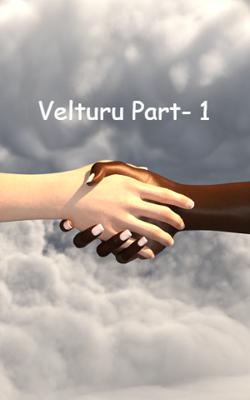 Velturu Part- 1