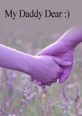 My Daddy Dear......