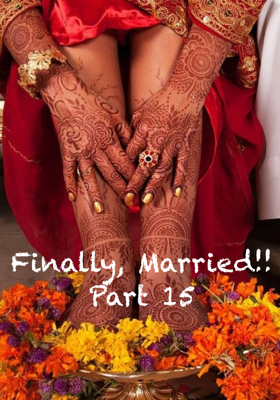 Finally, Married!! Part 15