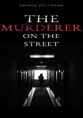 The Murderer On The Street