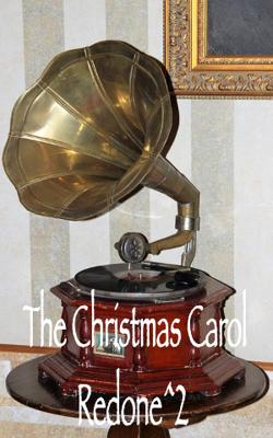 The Christmas Carol Redone - 2