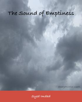The Sound of Emptiness