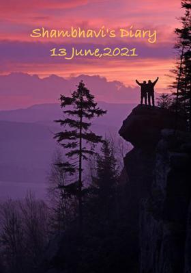 Shambhavi's Diary13 June,2021