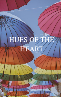 Hues Of The Heart