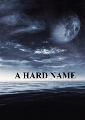 A Hard Name