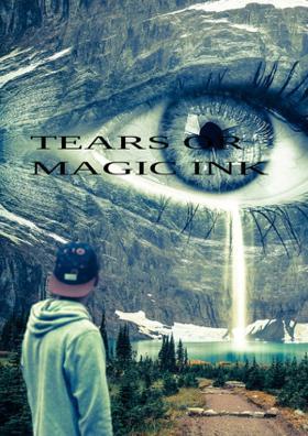 Tears Or Magic Ink