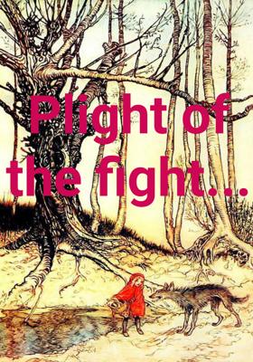 Plight Of The Fight