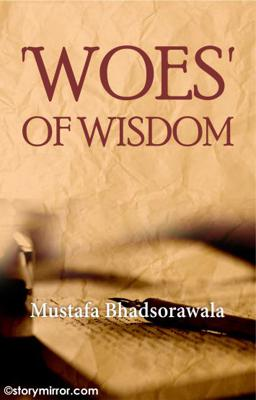 'Woes' Of Wisdom