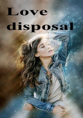 Love Disposal