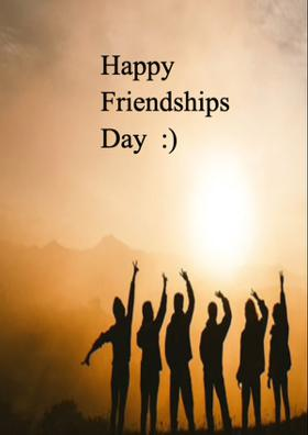 Happy Friendships Day  :)