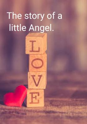 The Story Of A Little Angel