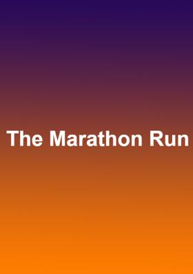 The Marathon Run