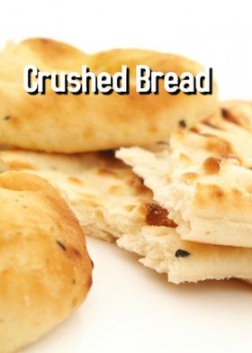 Crushed Bread