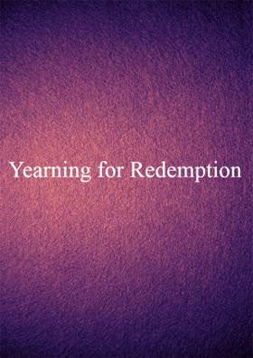 Yearning For Redemption