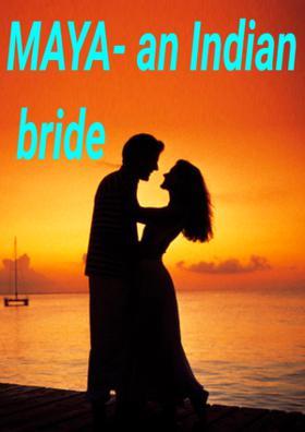 Maya - An Indian Bride