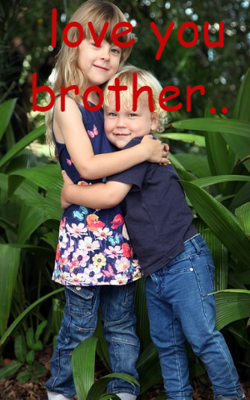 Love You Brother...