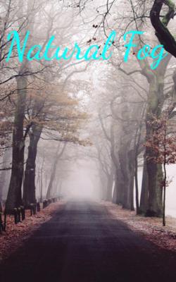 Natural Fog