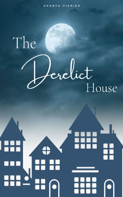 The Derelict House