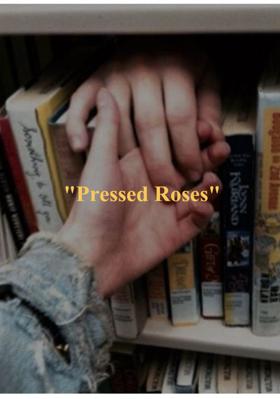 """Pressed Roses"""