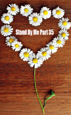 Stand By Me Part 35
