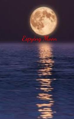 Espying Moon