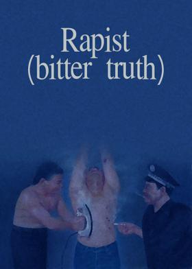 Rapist(bitter truth)