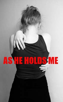 As He Holds Me