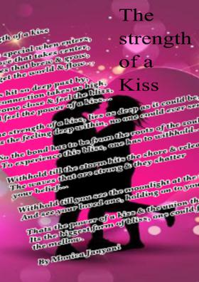The Strength Of a Kiss