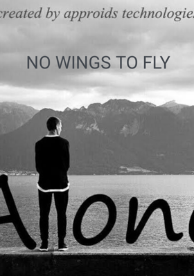 NO WINGS TO FLY