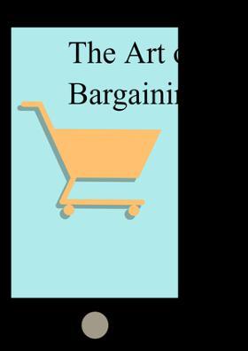 The Art of Bargaining