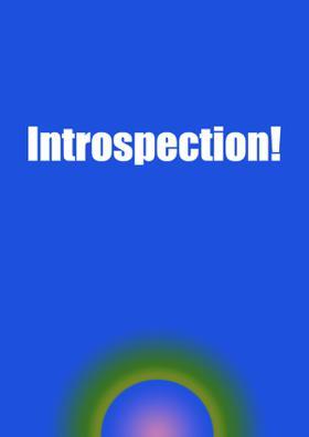 Introspection!