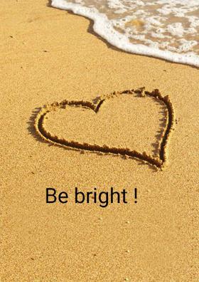Be Bright !