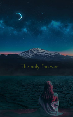 The only forever.
