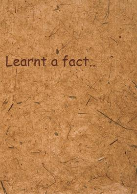 Learnt A Fact..