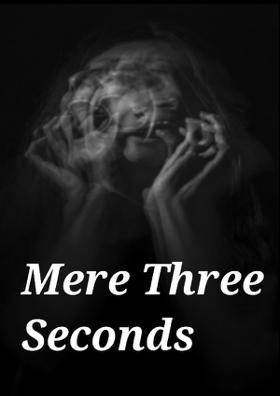 Mere Three Seconds - 3