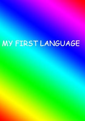My First Language