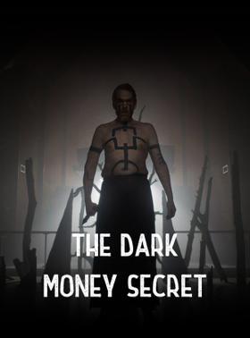 The Dark Money Secret