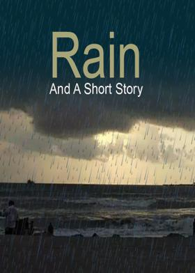 Rain And A Short Story