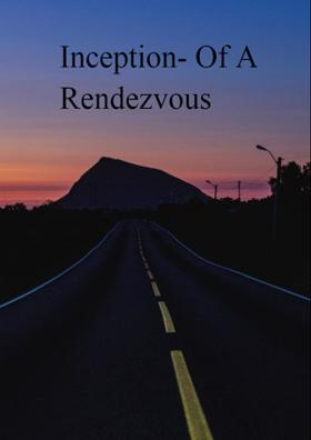 Inception - Of A Rendezvous