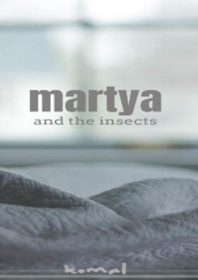 Martya And The Insects