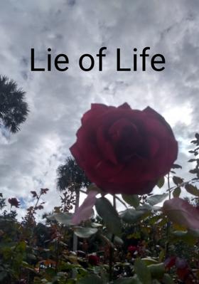 Lie of Life