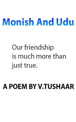 Monish and Udu
