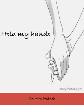 Hold My Hands