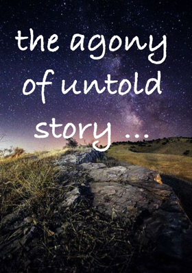 the agony of untold story