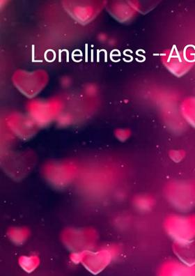 Loneliness - A Gift Of God