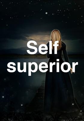 Self superior